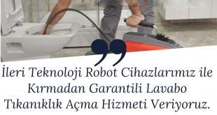 Robot Cihaz İle Tıkanıklık Açma